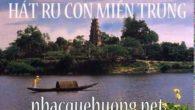 Những bài hát ru Trung Bộ hay nhất