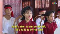 Dạy học hát Xoan – Trèo lên cây bưởi hái huê