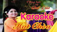 Tuyển tập Karaoke Hát chèo hay nhất