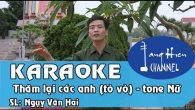 Karaoke chèo Thăm lại các anh (Theo làn điệu Tò vò) – Tông nữ