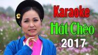 Karaoke Hát Chèo 2017 Được Yêu Thích Nhất
